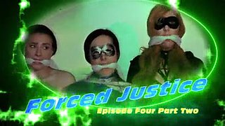 Forced justice episode 4